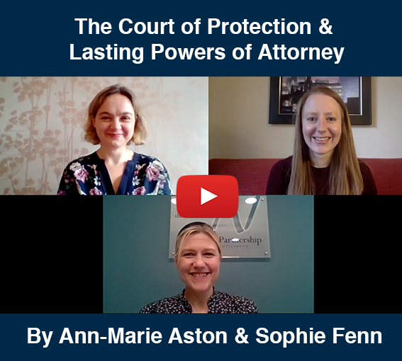 The Court of Protection & Lasting Powers of Attorney, The Wilkes Partnership Solicitors